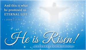 Eternal Life_He is Risen