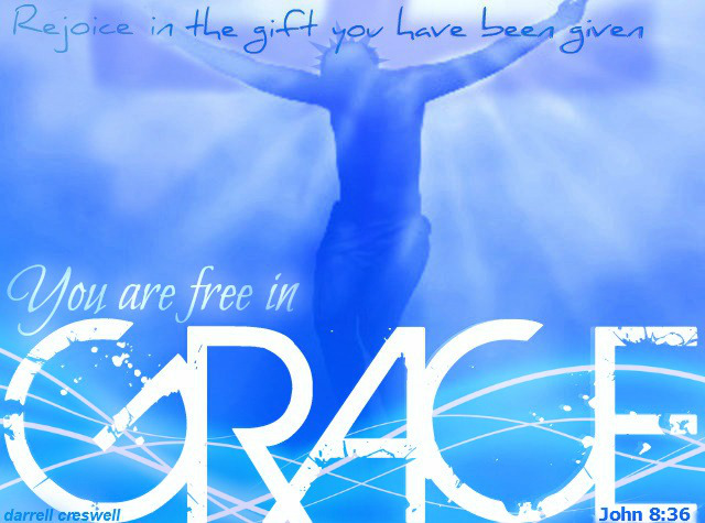rejoice-free-in-grace-john-8-36